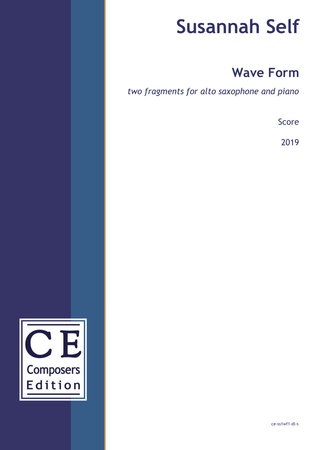 Susannah Self: Wave Form two fragments for alto saxophone and piano