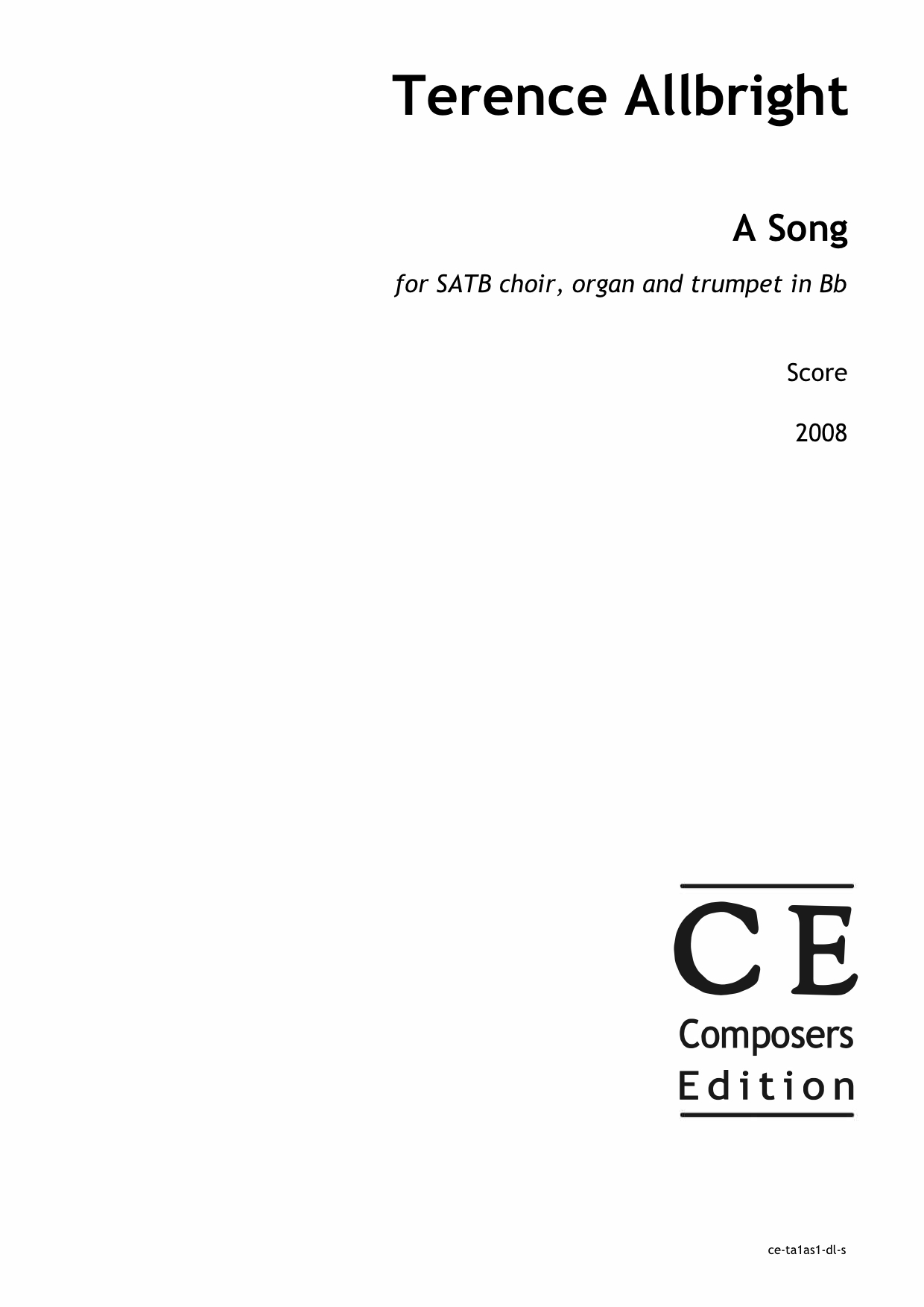 Terence Allbright: A Song for SATB choir, organ and trumpet in Bb