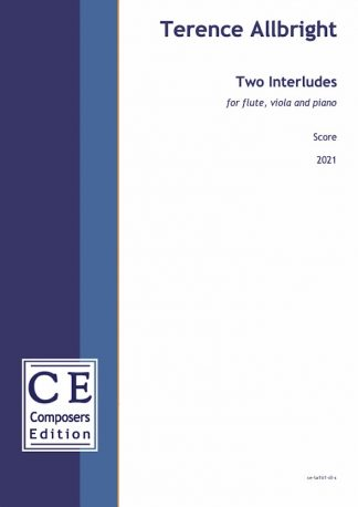 Terence Allbright: Two Interludes for flute, viola and piano