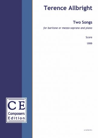 Terence Allbright: Two Songs for baritone or mezzo-soprano and piano