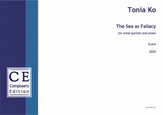 Tonia Ko: The Sea as Fallacy for wind quintet and piano