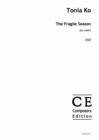 Tonia Ko: The Fragile Season for violin