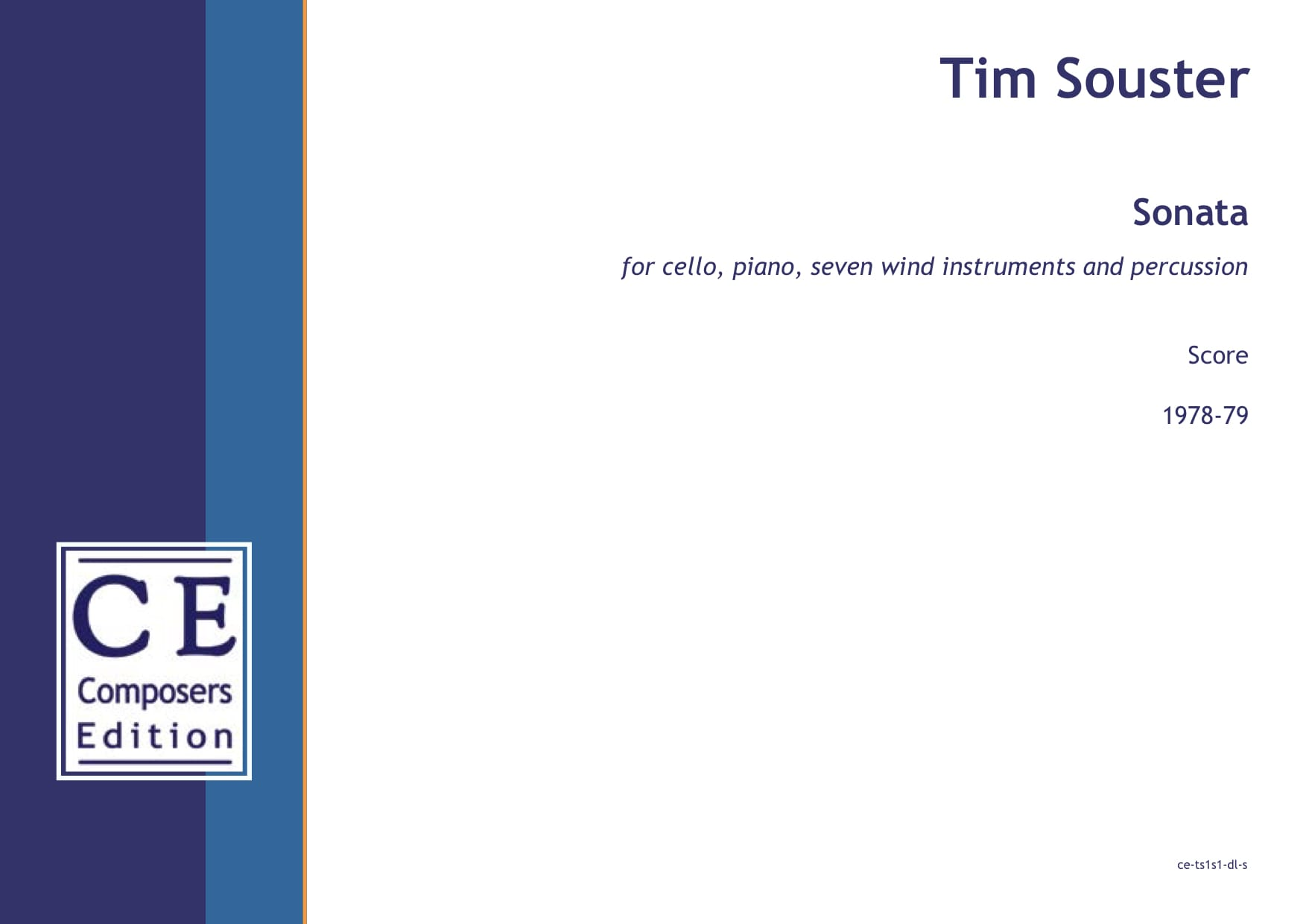 Tim Souster: Sonata for cello, piano, seven wind instruments and percussion